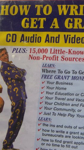 9781878346742: How to Write and Get a Grant Audio Book