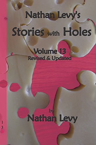 Nathan Levy' s Stories With Holes. Vol XIII: Levy, Nathan