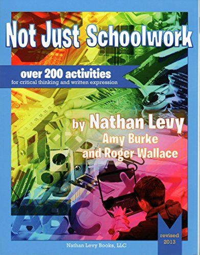9781878347558: Not Just Schoolwork Revised Edition