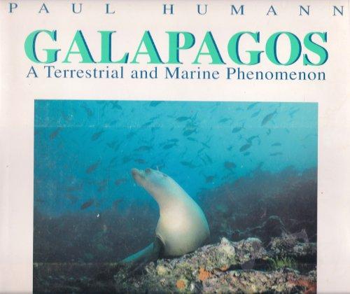 9781878348098: Galapagos: A Terrestrial and Marine Phenomenon