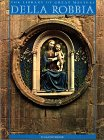 The Library of Great Masters: Della Robbia: Domestici, Fiamma Luca