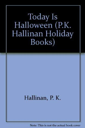 9781878363954: Today Is Halloween (P.K. Hallinan Holiday Books)