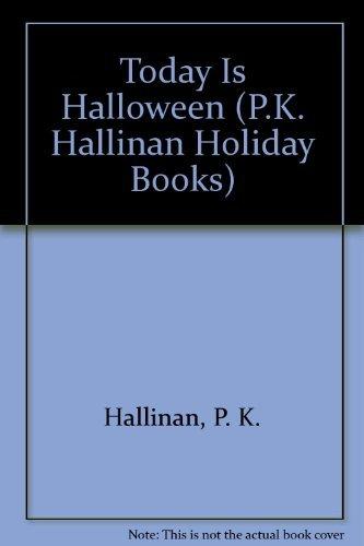 9781878363954: Today Is Halloween (P.K. Hallinan Holiday Books)