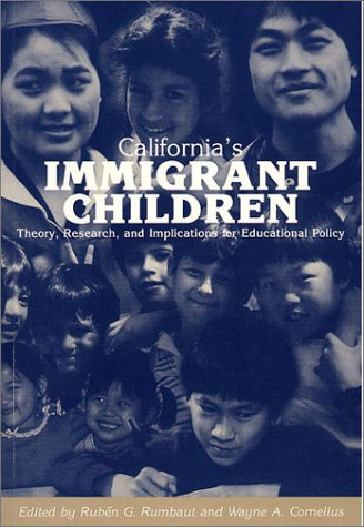 9781878367174: California's Immigrant Children: Theory, Research, and Implications for Educational Policy