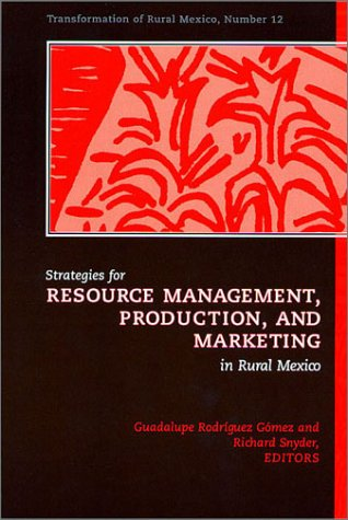 Strategies for Resource Management, Production, and Marketing: Guadalupe R. Gomez