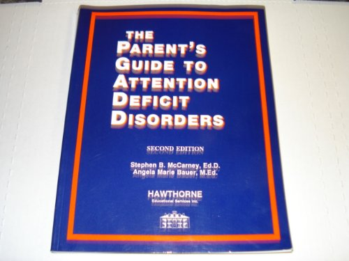 9781878372017: The Parent's Guide to Attention Deficit Disorders: Intervention Strategies for the Home