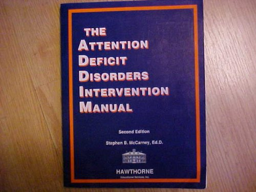9781878372062: Attention Deficit Disorders Intervention Manual, 2nd Edition