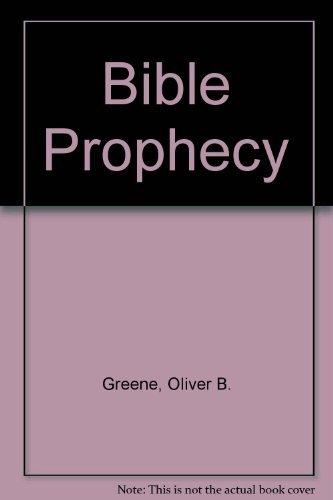 Bible Prophecy: Oliver B. Greene
