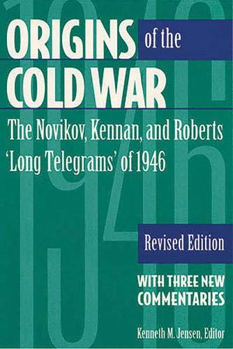 9781878379276: Origins of the Cold War: The Novikov, Kennan, and Roberts 'Long Telegrams' of 1946