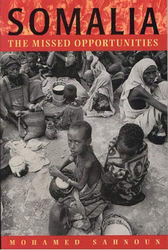 9781878379351: Somalia: The Missed Opportunities