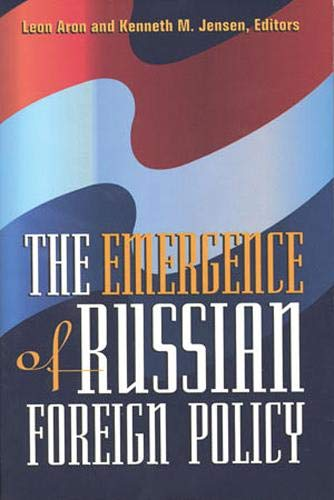 9781878379368: The Emergence of Russian Foreign Policy