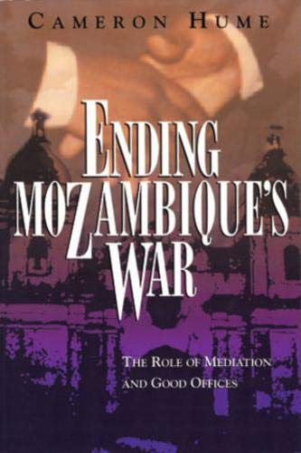9781878379375: Ending Mozambique's War: The Role of Mediation and Good Offices