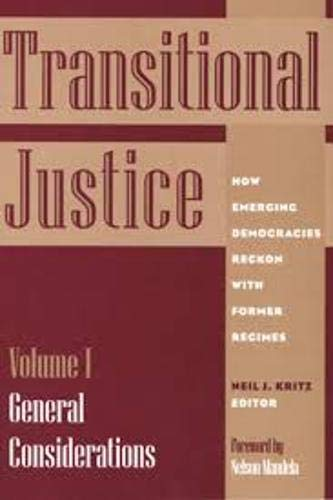 9781878379474: 1: Transitional Justice: How Emerging Democracies Reckon with Former Regimes, Volume I: General Considerations