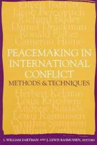 9781878379603: Peacemaking in International Conflict: Methods and Techniques