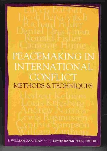 9781878379610: Peacemaking in International Conflict: Methods and Techniques