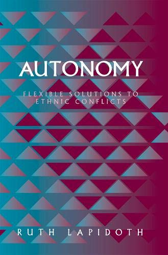 9781878379627: Autonomy: Flexible Solutions to Ethnic Conflicts