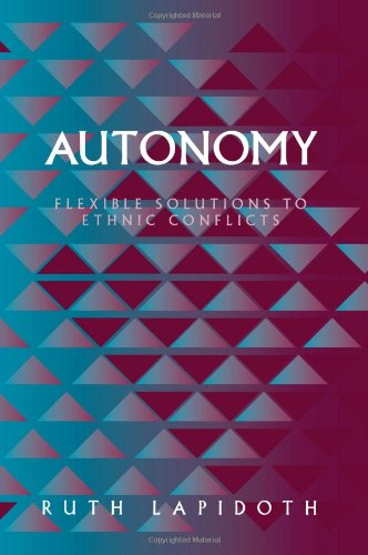 9781878379634: Autonomy: Flexible Solutions to Ethnic Conflicts