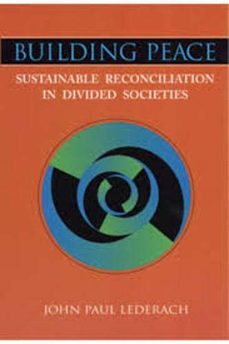 9781878379740: Building Peace: Sustainable Reconciliation in Divided Societies