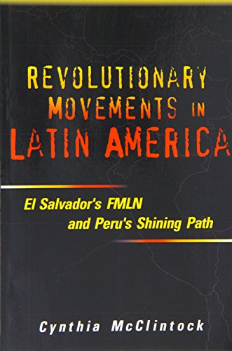 9781878379764: Revolutionary Movements in Latin America: El Salvador's FMLN and Peru's Shining Path