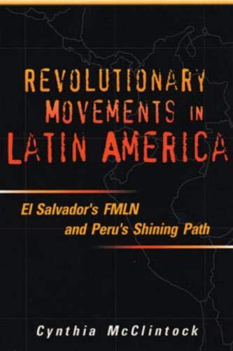 9781878379771: Revolutionary Movements in Latin America: El Salvador's Fmln and Peru's Shining Path