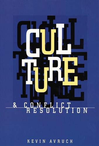 9781878379825: Culture and Conflict Resolution (Cross-Cultural Negotiation Books)