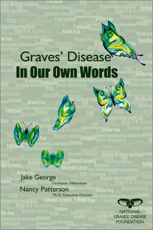 9781878398208: Graves' Disease In Our Own Words