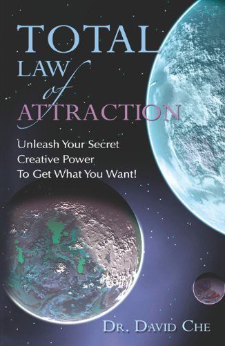 Total Law of Attraction: Dr. David Che