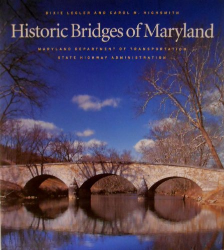 Historic bridges of Maryland: Legler, Dixie
