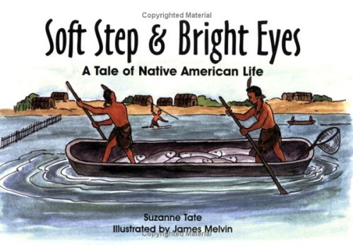 Soft Step & Bright Eyes: A Tale: Suzanne Tate