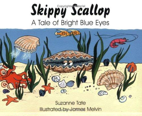 9781878405432: Skippy Scallop: A Tale of Bright Blue Eyes