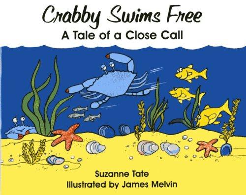 9781878405555: Crabby Swims Free