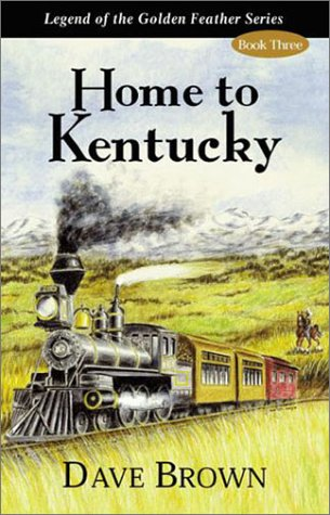 9781878406224: Home to Kentucky (Legend of the Golden Feather)