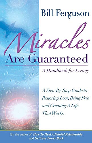 9781878410382: Miracles Are Guaranteed: A handbook for living