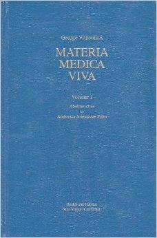 Materia Medica Viva Volume I, Abelmoschus to: Vithoulkas, George