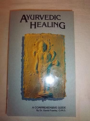 Ayurvedic Healing: Frawley, David