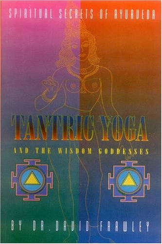 9781878423177: Tantric Yoga and the Wisdom Goddesses