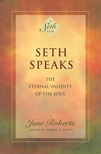9781878424075: Seth Speaks: The Eternal Validity of the Soul