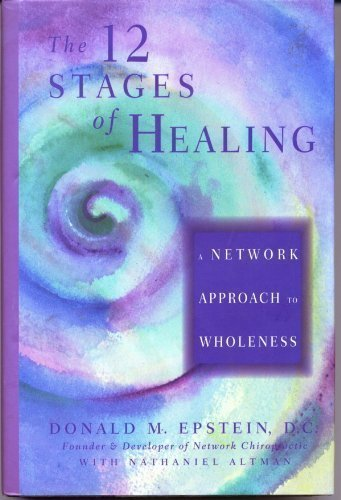 9781878424181: The Twelve Stages of Healing: A Network to Wholeness