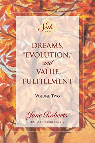 "9781878424280: Dreams, ""Evolution"" and Value Fulfillment, Vol. 2: A Seth Book"