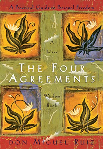 9781878424310: The Four Agreements: A Practical Guide to Personal Freedom a Toltec Wisdom Book