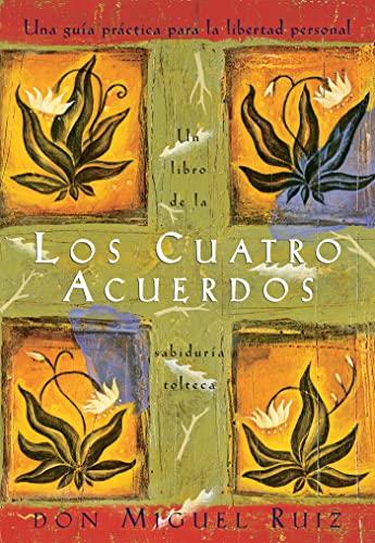 9781878424365: Los cuatro acuerdos: una guia practica para la libertad personal (Spanish Edition)