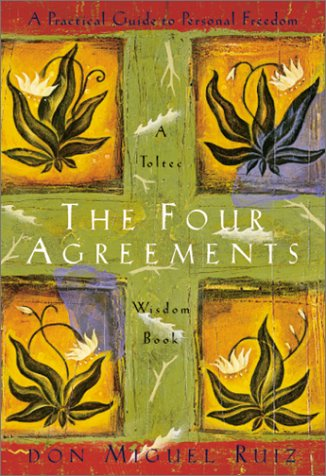 9781878424501: The Four Agreements: Practical Guide to Personal Freedom (Toltec Wisdom Book)
