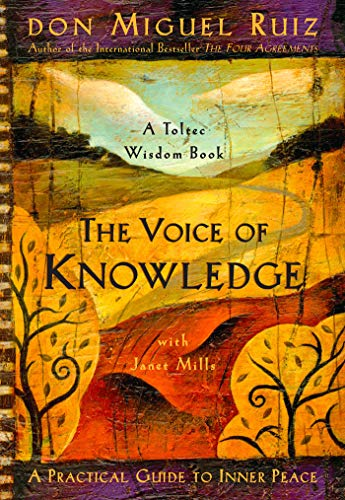 9781878424549: The Voice of Knowledge: A Practical Guide to Inner Peace