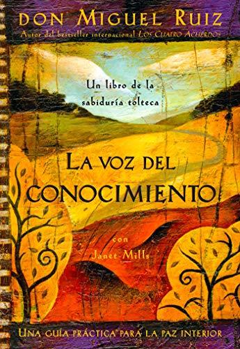 9781878424556: La voz del conocimiento: Una guia practica para la paz interior (Spanish Edition)