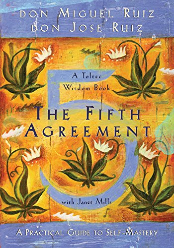 9781878424686: The Fifth Agreement