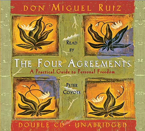 9781878424778: The Four Agreements: A Practical Guide to Personal Freedom