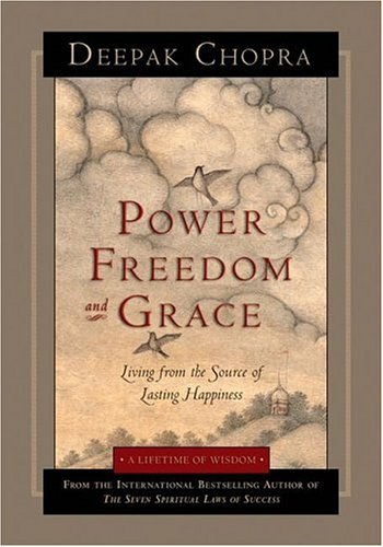 9781878424815: Power, Freedom, and Grace: Living from the Source of Lasting Happiness