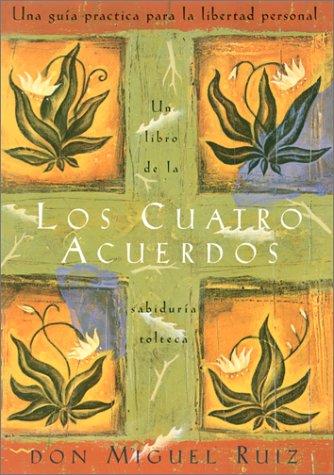 9781878424846: Los cuatro acuerdos: Una guia practica para la libertad personal (Four Agreements, Spanish-language edition)