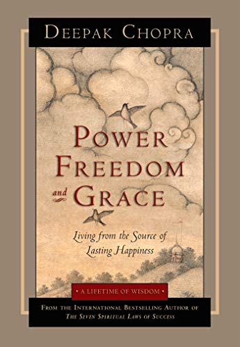 9781878424853: Power, Freedom, and Grace: Living from the Source of Lasting Happiness
