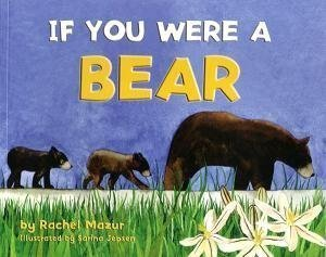 9781878441294: If You Were a Bear